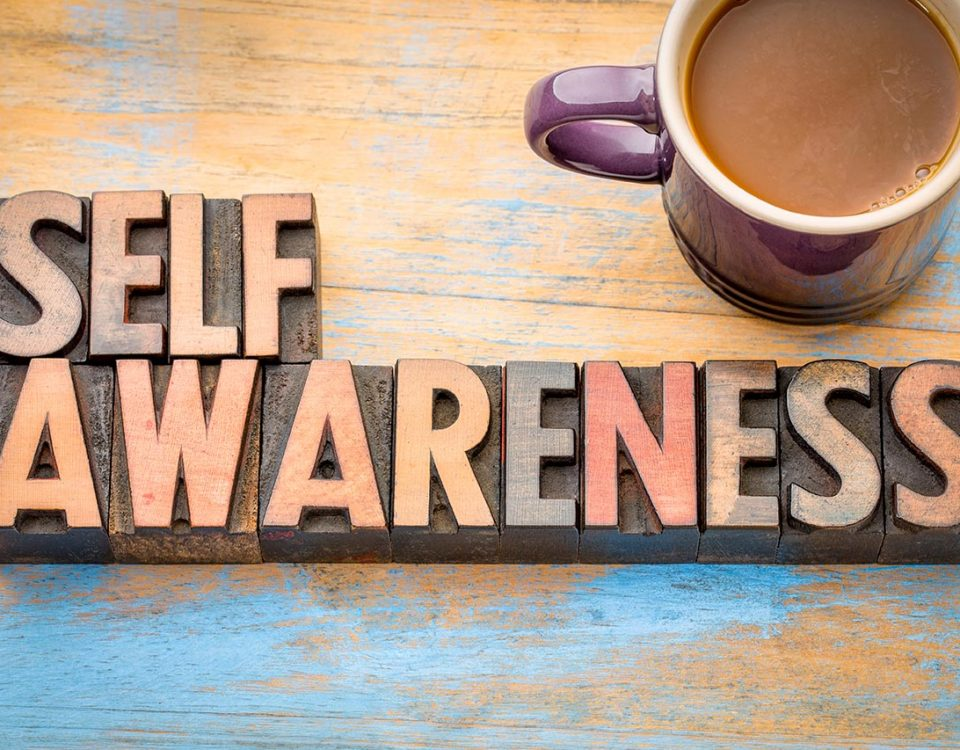 The Importance of Self-Awareness in Recovery